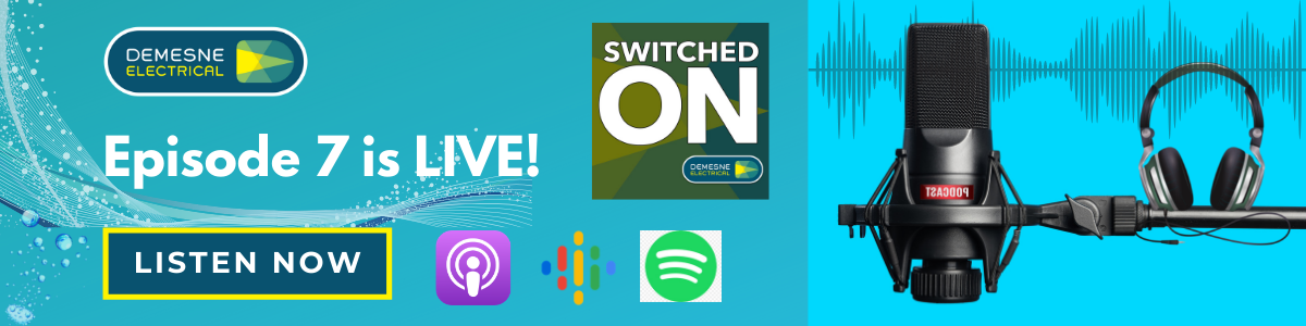 Switched On Podcast Episode 7 | Listen Now!