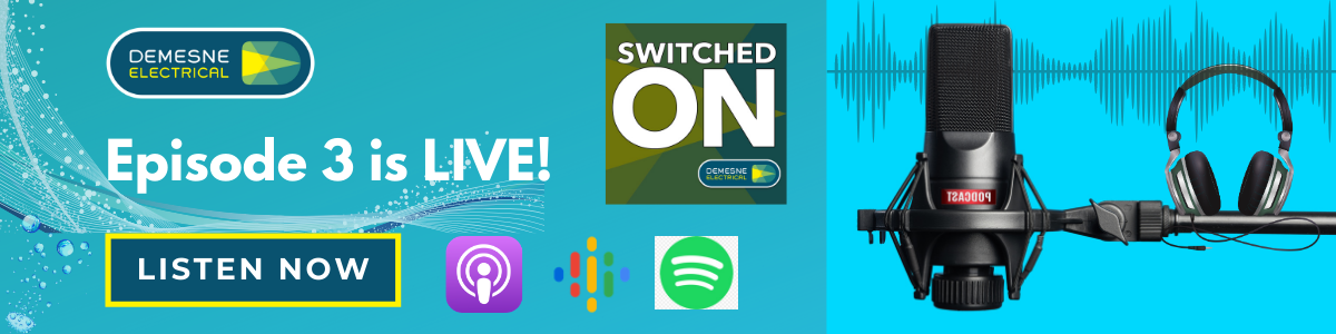 Switched On Podcast Episode 3 | Listen Now!