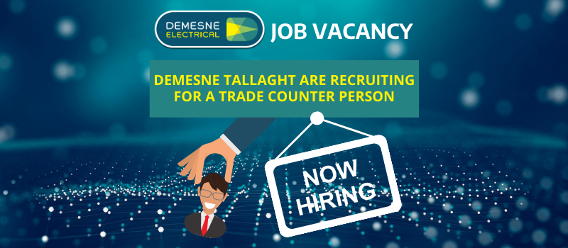 We Are Hiring - Demesne Dublin 24